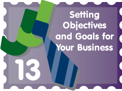 Post image for Setting Objectives and Goals for Your Business: JJ Entry #13