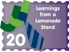 Post image for Learnings from a Lemonade Stand: JJ Entry #20