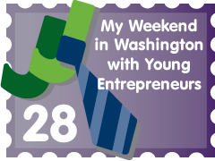 My Weekend in Washington with Young Entrepreneurs: JJ Entry #28