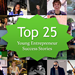 Top 25 Young Entrepreneur Success Stories