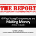6 Ways Young Entrepreneurs are Making Money – The Report
